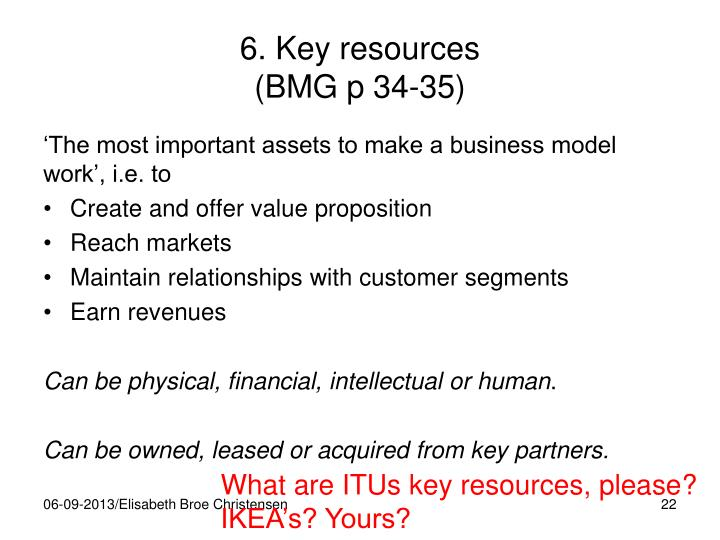 6. Key resources