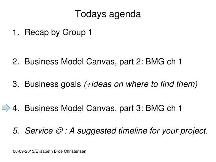 Todays agenda