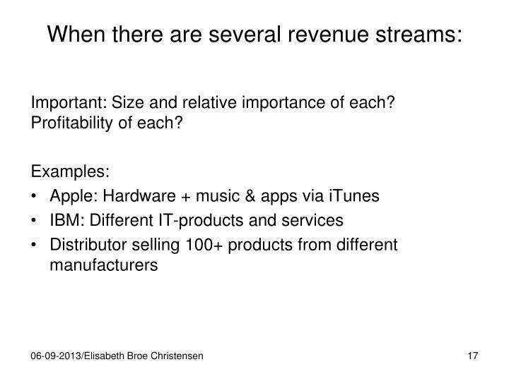 When there are several revenue streams