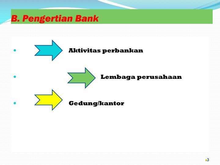 B pengertian bank