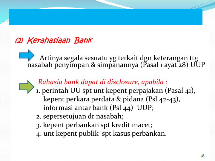 (2)  Kerahasiaan  Bank