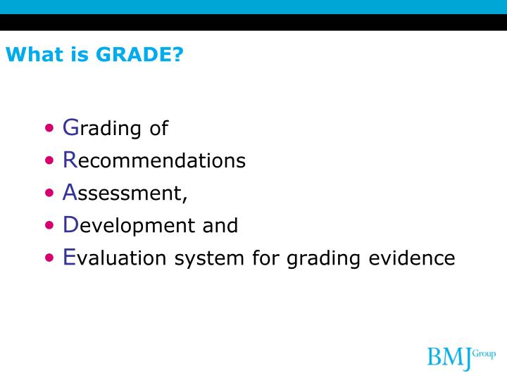 What is GRADE?