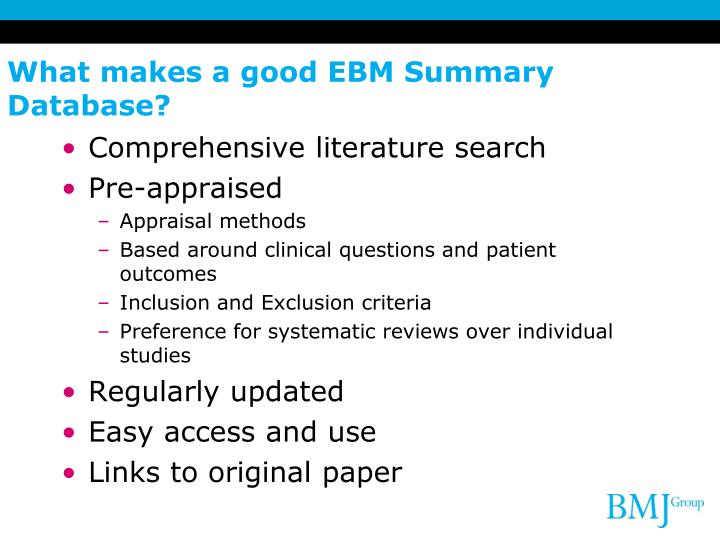 What makes a good EBM Summary Database?