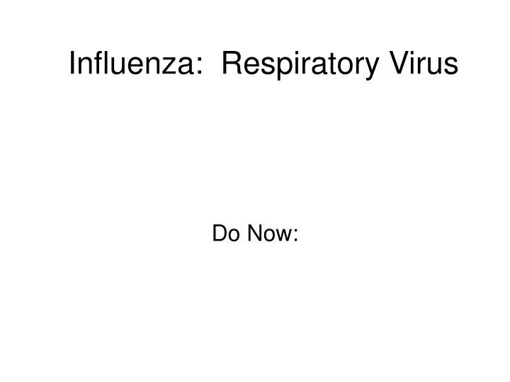 influenza respiratory virus n.