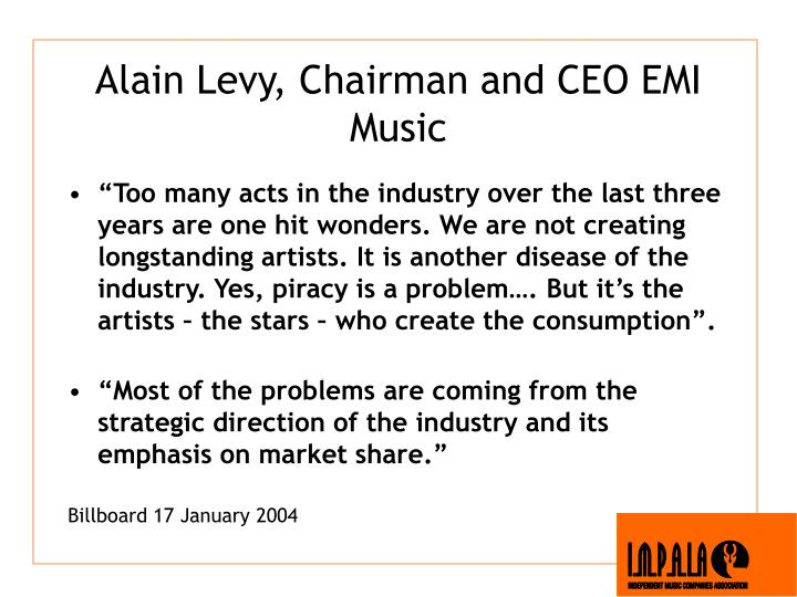 Alain Levy, Chairman and CEO EMI Music