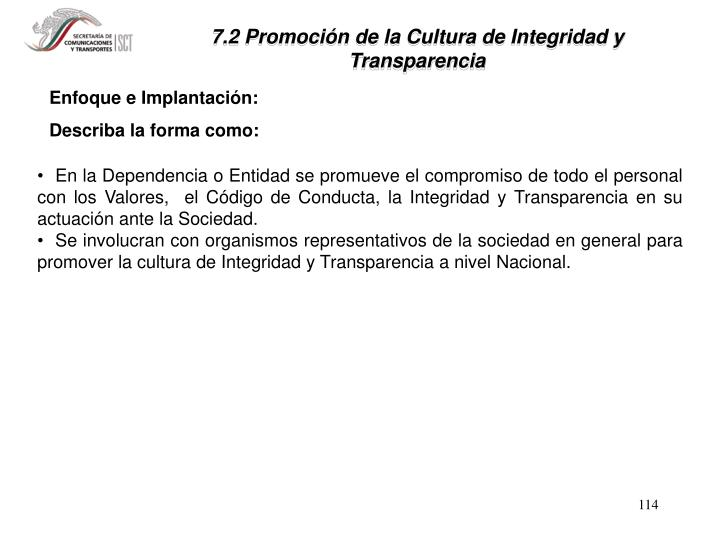 7.2 Promoción de la Cultura de Integridad y      Transparencia
