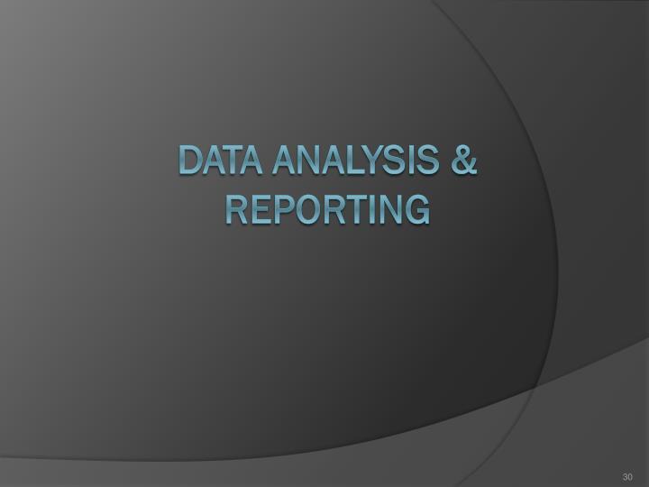 DATA ANALYSIS & REPORTING