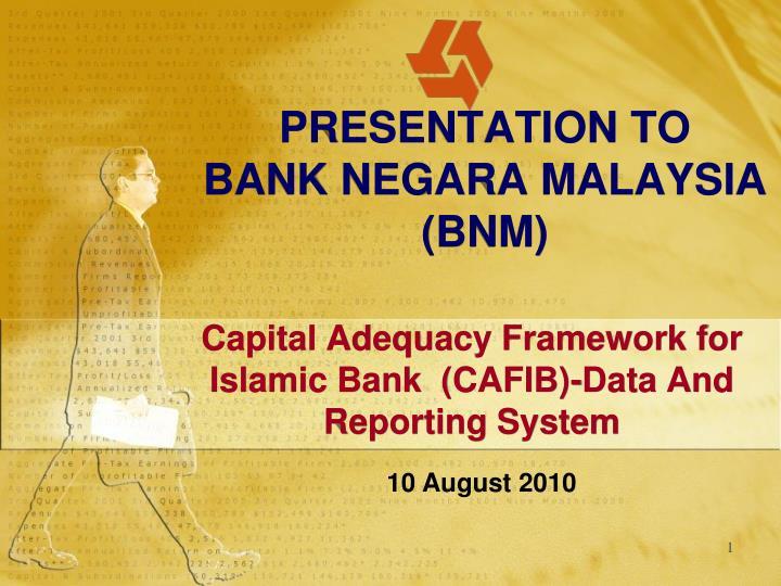 Presentation to bank negara malaysia bnm