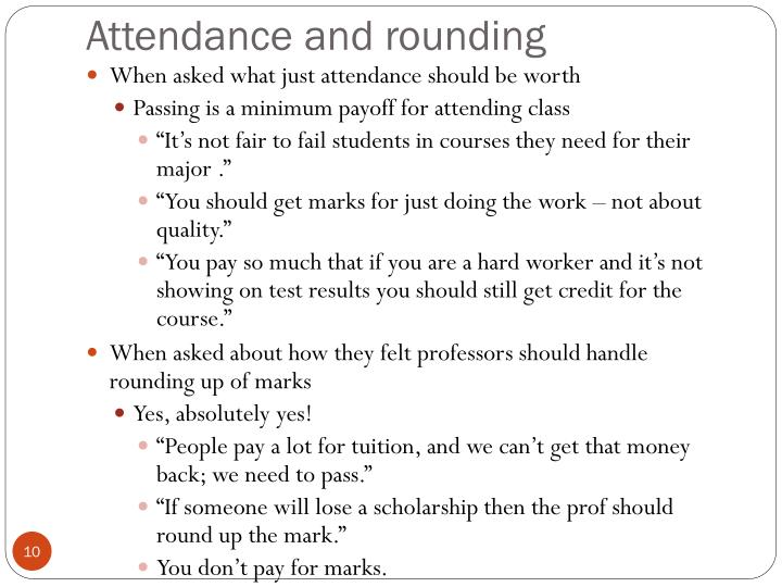 Attendance and rounding