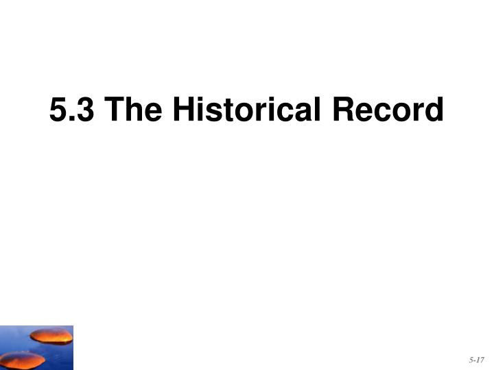 5.3 The Historical Record