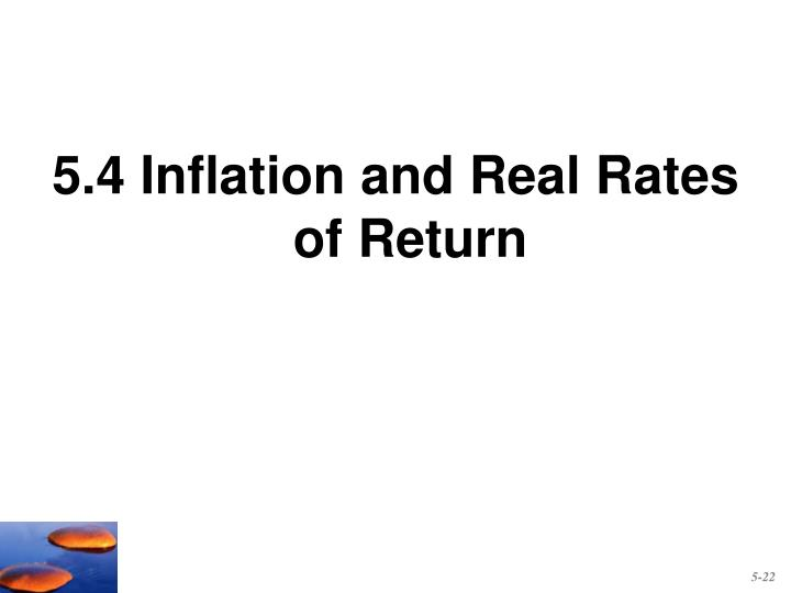 5.4 Inflation and Real Rates of Return