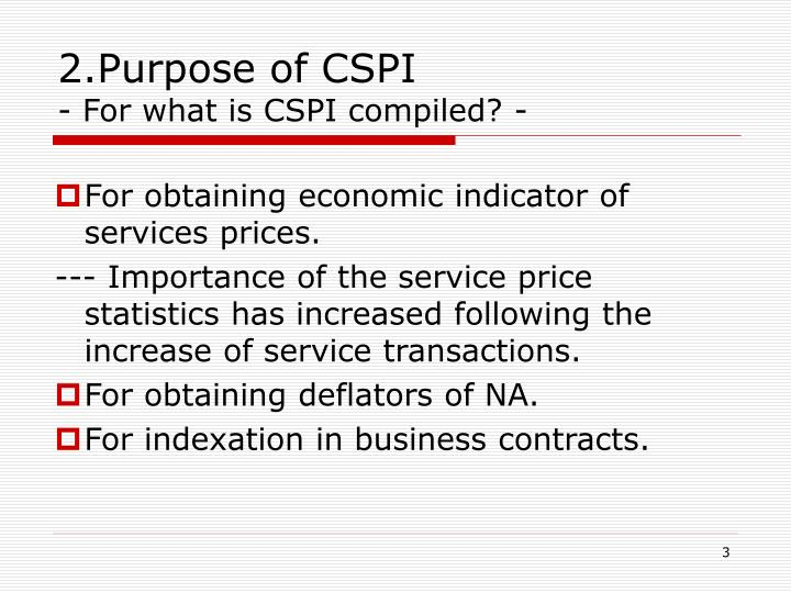 2 purpose of cspi for what is cspi compiled