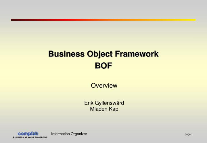 Business object framework bof