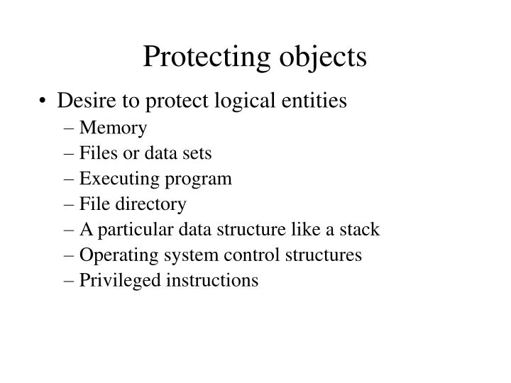 Protecting objects