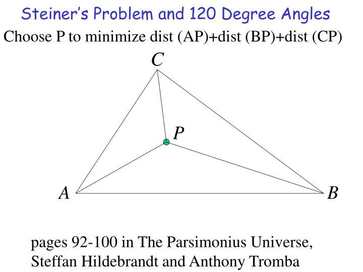 Choose P to minimize dist (AP)+dist (BP)+dist (CP)