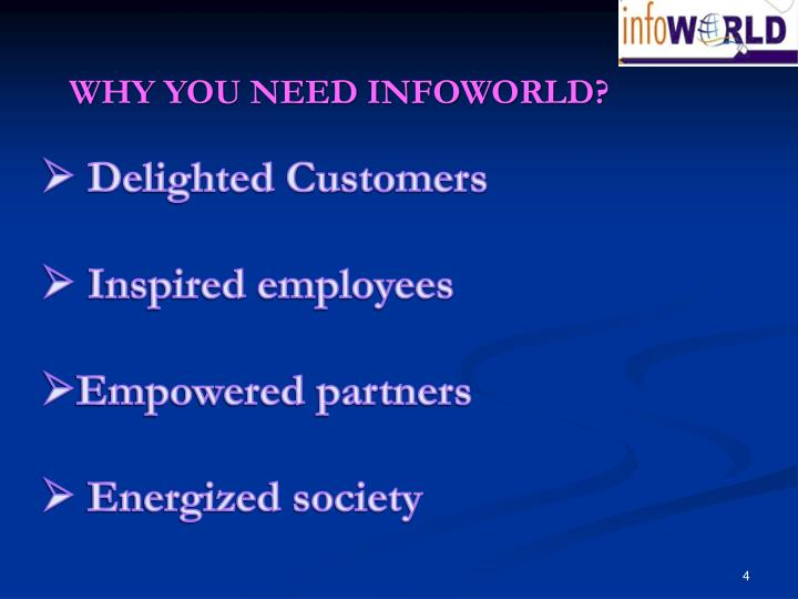 WHY YOU NEED INFOWORLD?