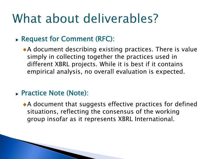 What about deliverables?