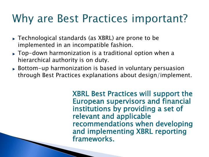 Why are best practices important