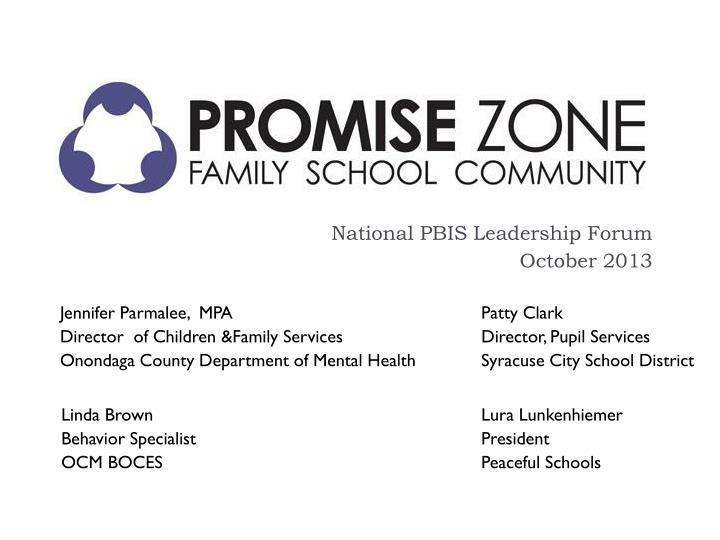 national pbis leadership forum october 2013 n.