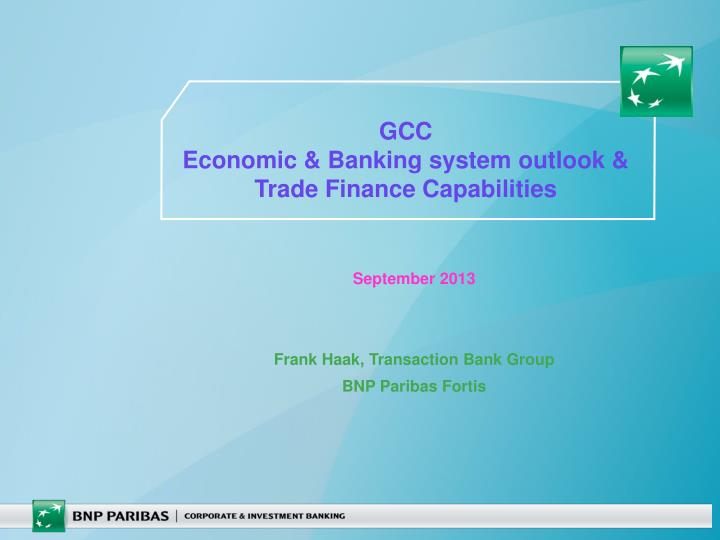 gcc economic banking system outlook trade finance capabilities n.