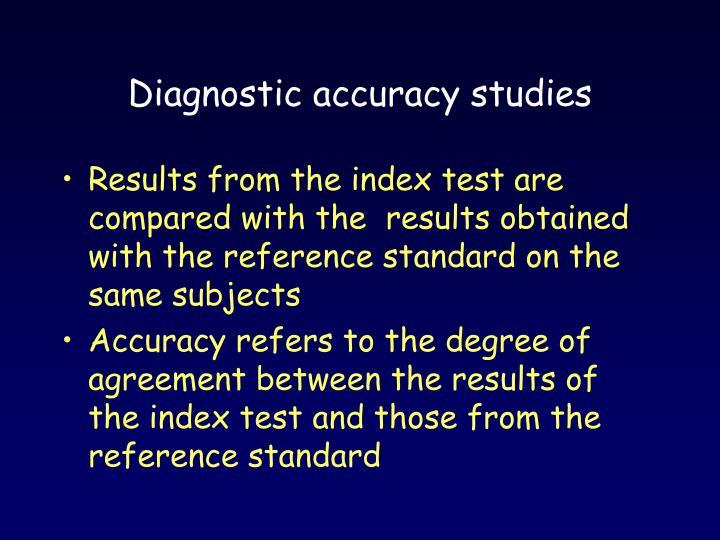 Diagnostic accuracy studies