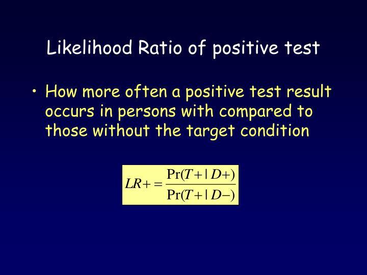 Likelihood Ratio of positive test