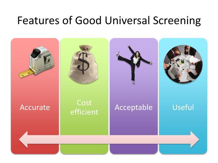 Features of Good Universal Screening