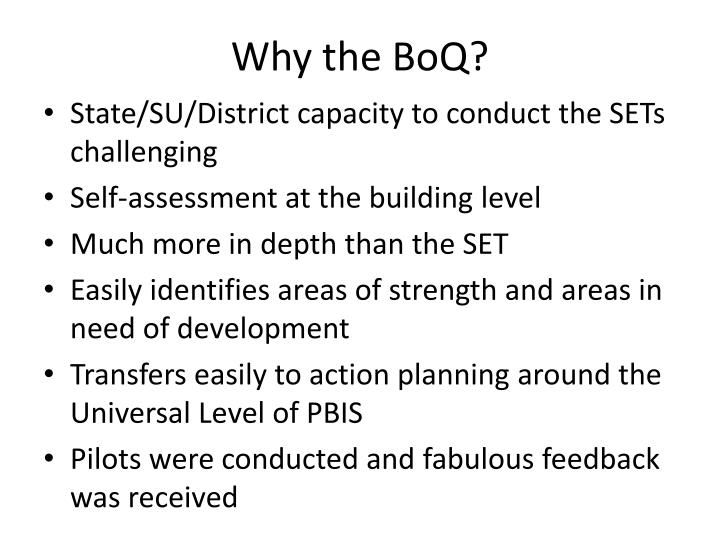 Why the BoQ?