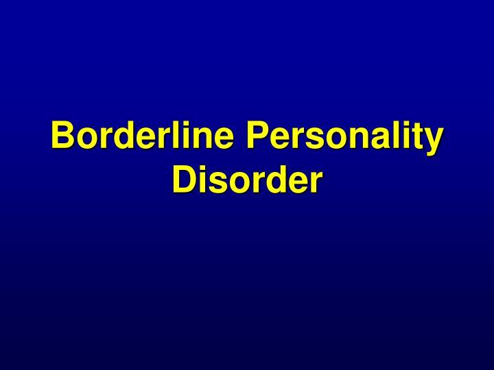 borderline personality disorder n.