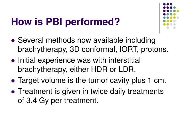How is PBI performed?