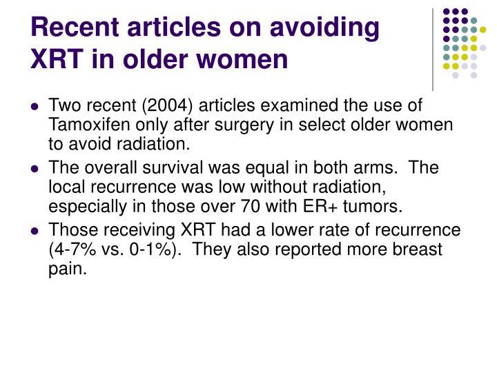 Recent articles on avoiding XRT in older women