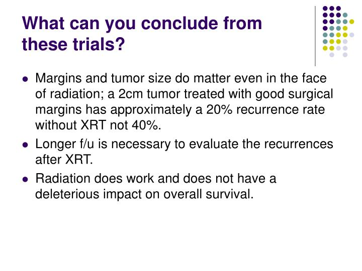 What can you conclude from these trials?