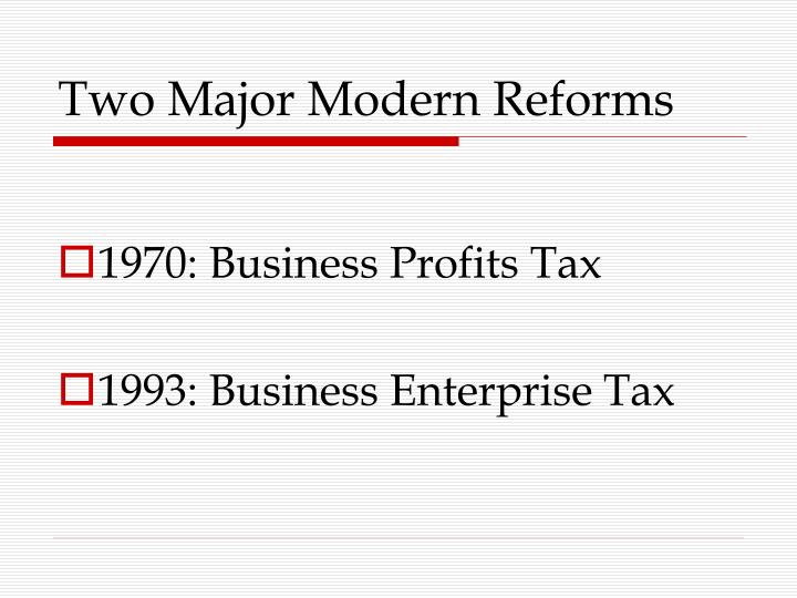 Two major modern reforms