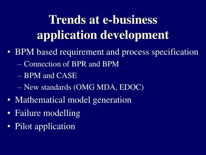 Trends at e-business application development