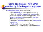 some examples of how bpm enabled by soa helped companies