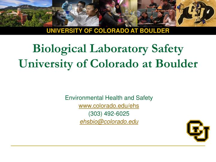 biological laboratory safety university of colorado at boulder n.