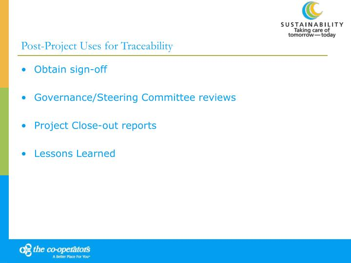Post-Project Uses for Traceability