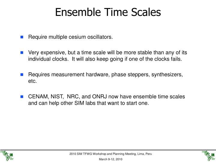 Ensemble Time Scales
