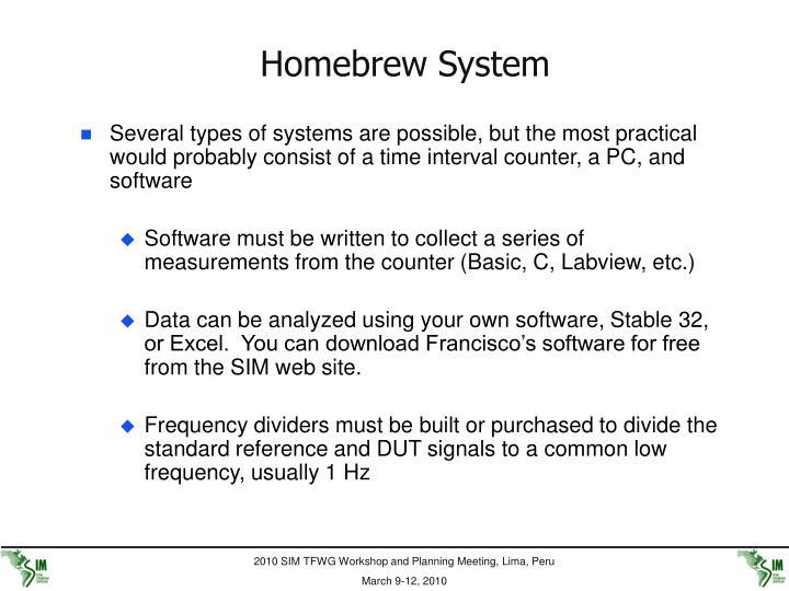Homebrew System