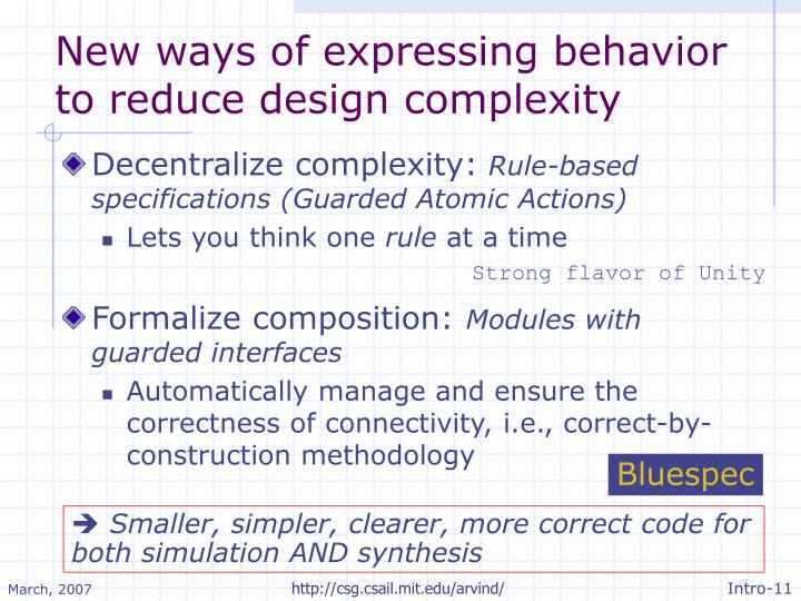 New ways of expressing behavior to reduce design complexity