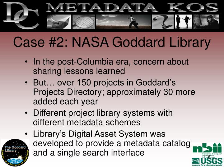 Case #2: NASA Goddard Library