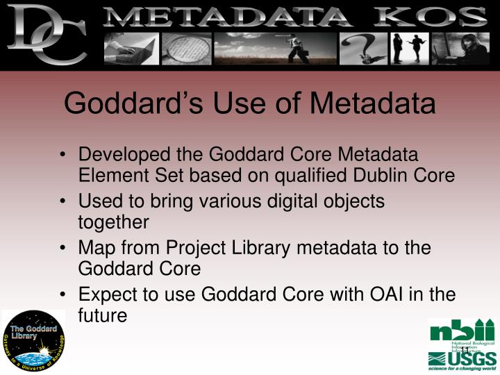 Goddard's Use of Metadata