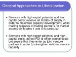 general approaches to liberalization