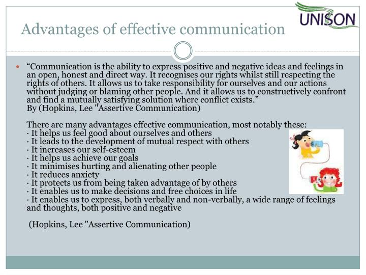 advantages of effective communication Benefits of effective communication communication is the process of passing on information from one individual or unit to another it can commonly be defined as an.