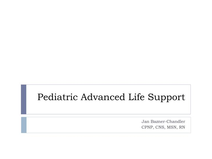 pediatric advanced life support n.