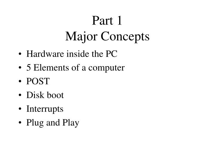 part 1 major concepts n.