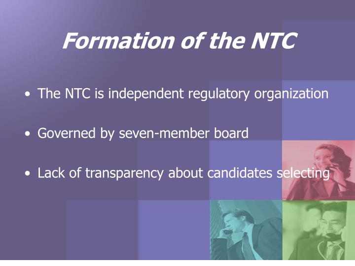 Formation of the NTC
