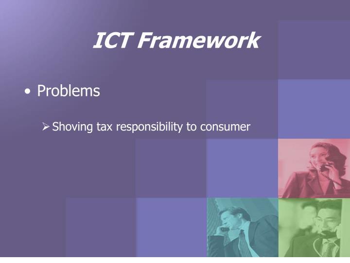 ICT Framework