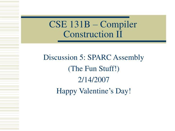 cse 131b compiler construction ii n.