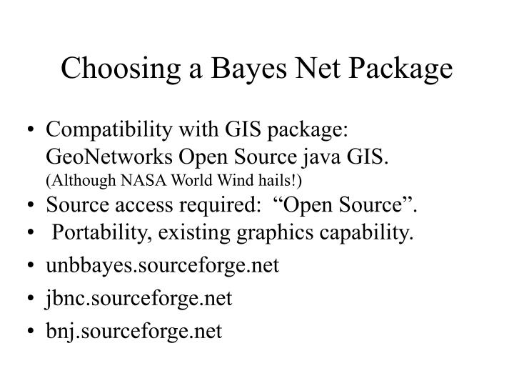 Choosing a Bayes Net Package